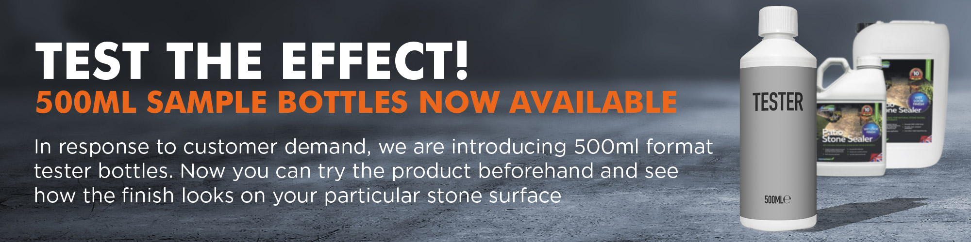 Test it out: Patio Stone Sealer Wet Look now available in 500ml tester bottle