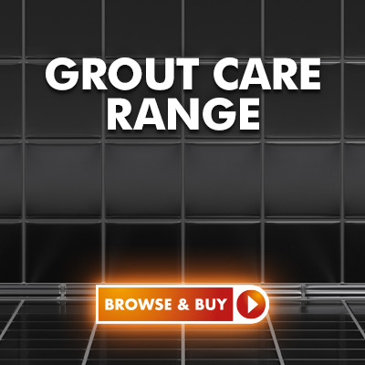 Shop our Grout Care Range